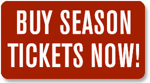 Buy Season Tickets Now!