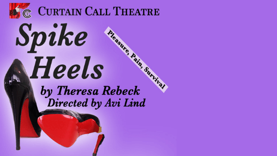 Spike Heels by Theresa Rebeck