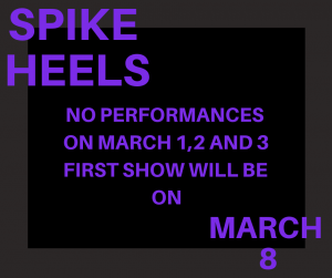 Spike Heels First Show on March 8
