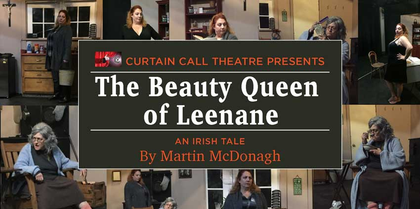 Curtain Call Presents, The Beauty Queen of Leenane