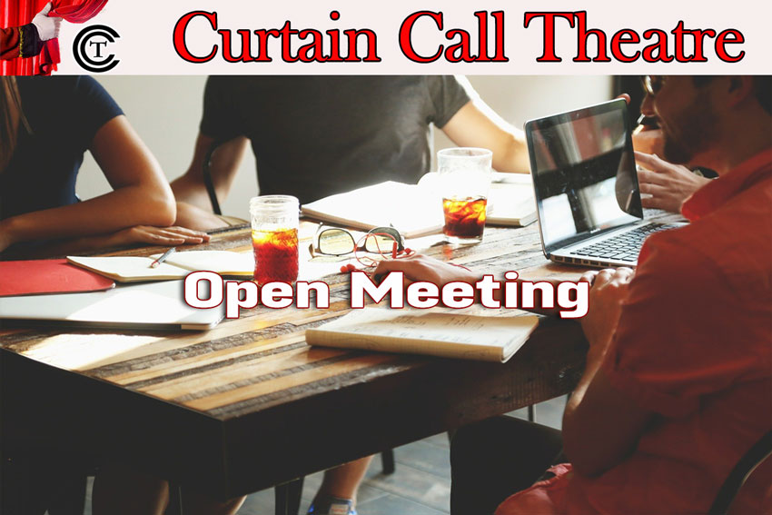 Curtain Call Open Meeting May 16, 2021