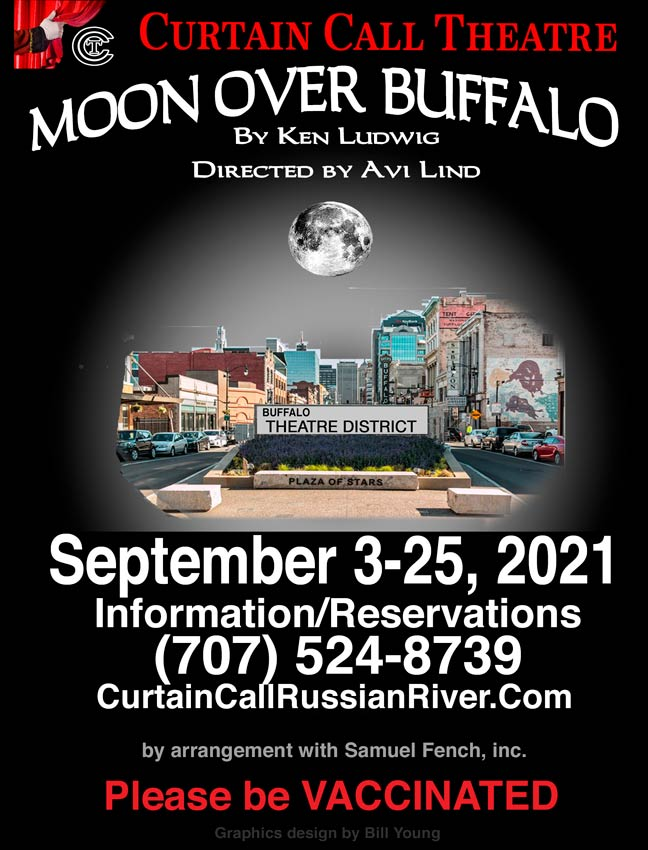 Curtain Call Theatre - Moon Over Buffalo by Ken Ludwig - Poster Front - Theater signage, logo and texts.